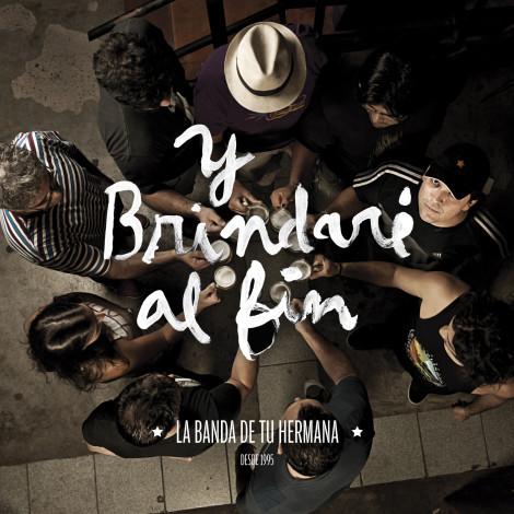 Y Brindare Al Fin